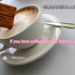 If you love coffee